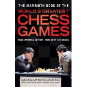 The Mammoth Book of the World's Greatest Chess Games - eBook