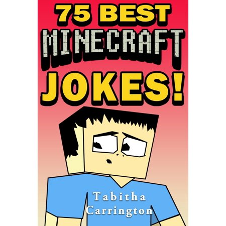 75 Best Minecraft Jokes - eBook