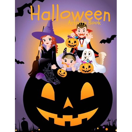 Halloween Activity Book: Over 60 Activity Pages and Coloring Pages: Halloween Activities: Mazes Word Search Matching Tracing and More! (Paperback) for $<!---->