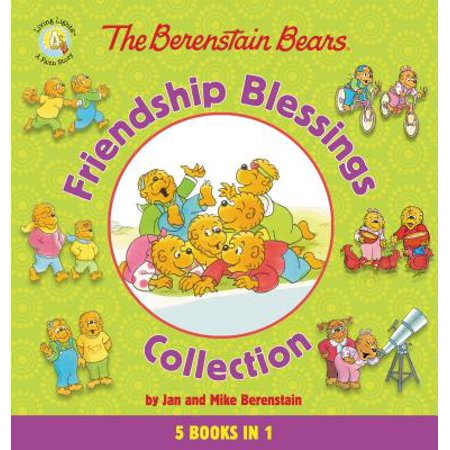 The Berenstain Bears Friendship Blessings (Faith Blessings Collection)