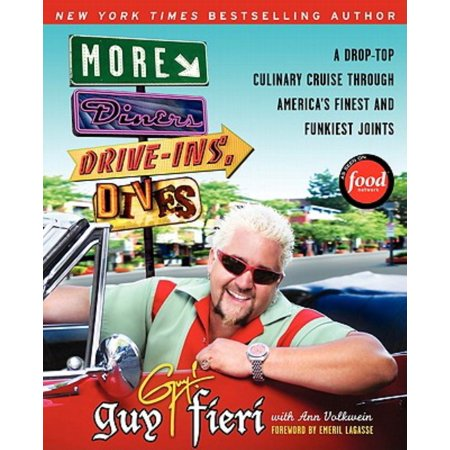 More Diners, Drive-Ins and Dives : A Drop-Top Culinary Cruise Through America's Finest and Funkiest (Diners Drive Ins And Dives Pok Pok)