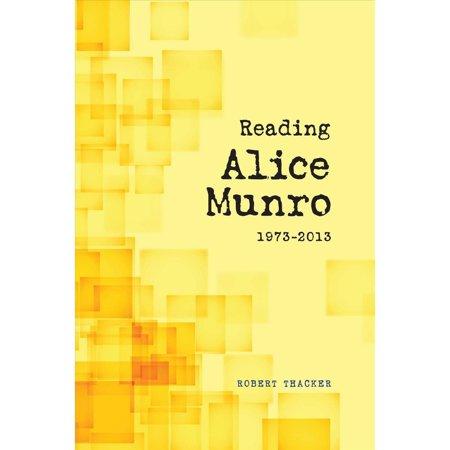 Reading Alice Munro 1973 2013