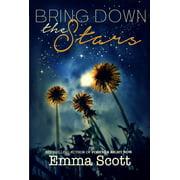 Bring Down the Stars (Beautiful Hearts Duet Book I) - eBook