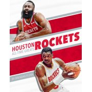 Houston Rockets All-Time Greats (Hardcover)