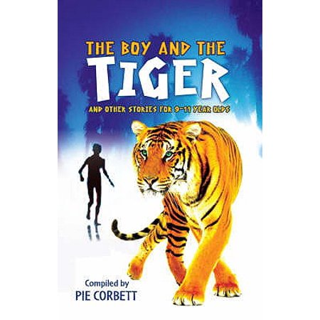 Storyteller: The Boy and the tiger and other stories for 9 to 11 year olds (Paperback) (11 Year Olds)