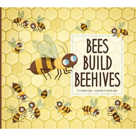 Bees Build Beehives ()