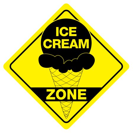 ICE CREAM ZONE Funny Novelty Carnival Xing Sign (Wrestling Zone Novelty Sign)