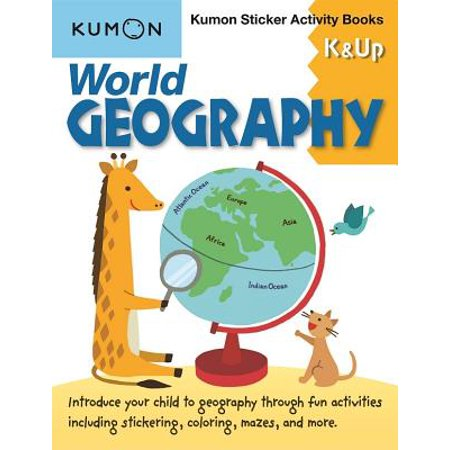 World Geography K & Up : Kumon Sticker Activity Book