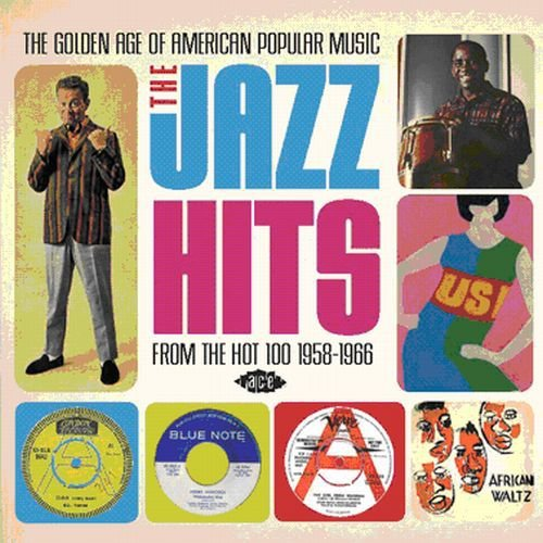 Golden Age Of American Popular Music: Jazz Hits