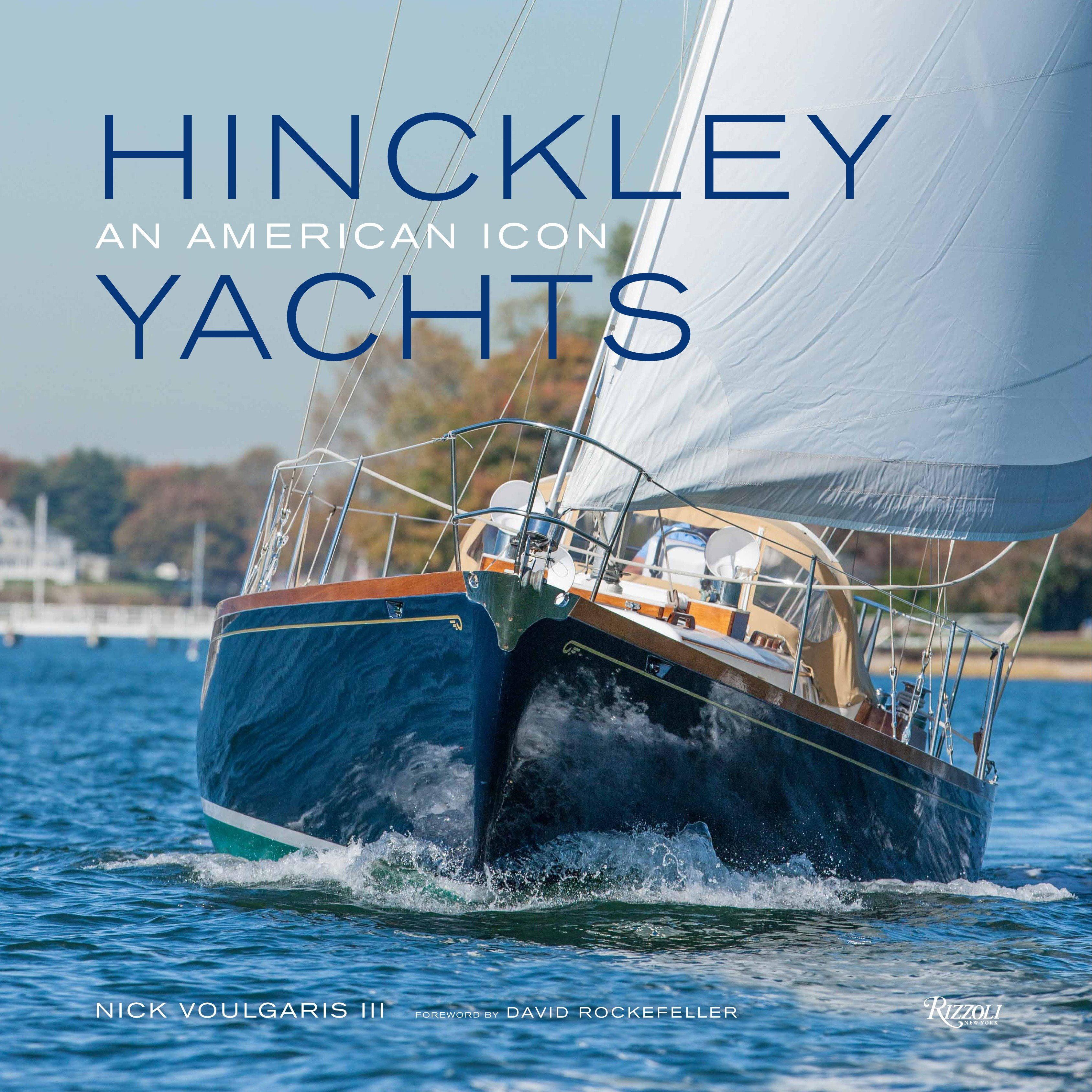 Hinckley Yachts : An American Icon