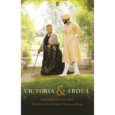 Victoria and Abdul : The Screenplay (King Abdul Aziz Bin Abdul Rahman Al Saud)