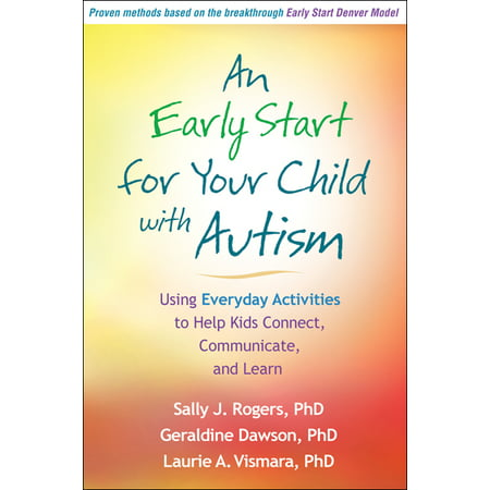 Jumpstart Learning To Learn - An Early Start for Your Child with Autism : Using Everyday Activities to Help Kids Connect, Communicate, and Learn