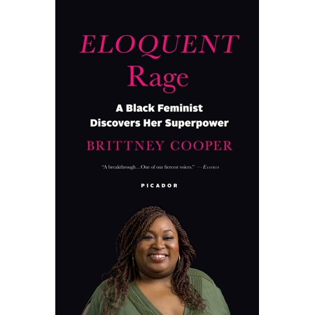 Eloquent Rage : A Black Feminist Discovers Her (Black Rouge)
