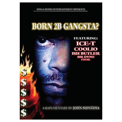 Born 2B Gangsta? (2006)