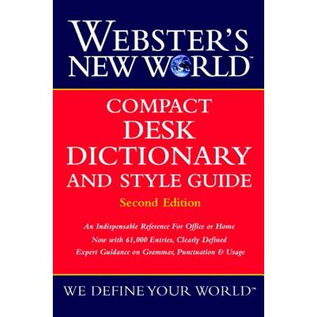 Webster's New World Compact Desk Dictionary and Style Guide, Second