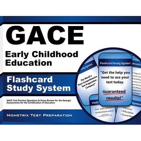 GACE Early Childhood Education Flashcard Study System: GACE Test Practice Questions & Exam Review for the Georgia Assessments for the Certification of
