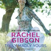 Truly Madly Yours - Audiobook