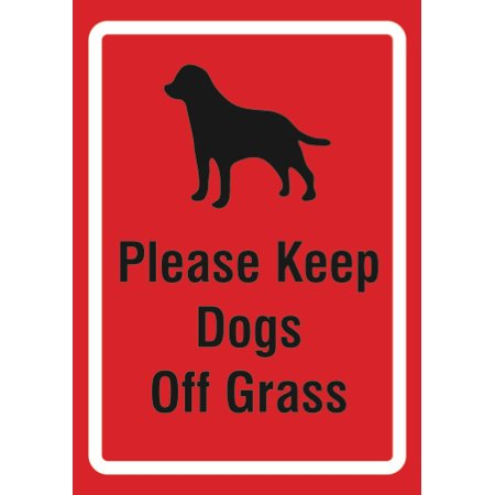 Keep Dogs Off Grass (Please Keep Dogs Off Grass Sign - Large Home Business Lawn Signs,)