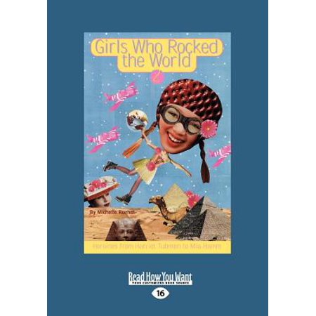 Girls Who Rocked the World 2 : Heroines from Harriet Tubman to Mia Hamm - eBook ()