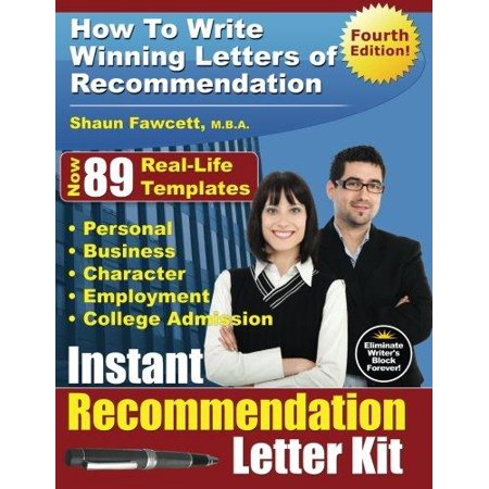 Instant recommendation letter kit how to write winning letters of instant recommendation letter kit how to write winning letters of recommendation fourth edition spiritdancerdesigns Image collections