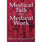 Medical Talk and Medical Work (Paperback)