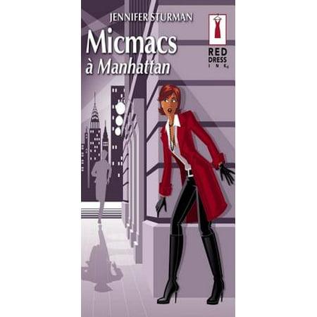 Micmacs à Manhattan (Harlequin Red Dress Ink) - eBook (Harlequin Dress)
