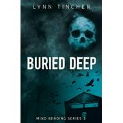 Buried Deep - eBook