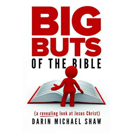 Big Buts of the Bible: A Revealing Look at Jesus Christ - eBook](Big Lebowski De Jesus)