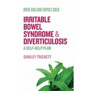 Irritable Bowel Syndrome and Diverticulosis : A Self-Help Plan