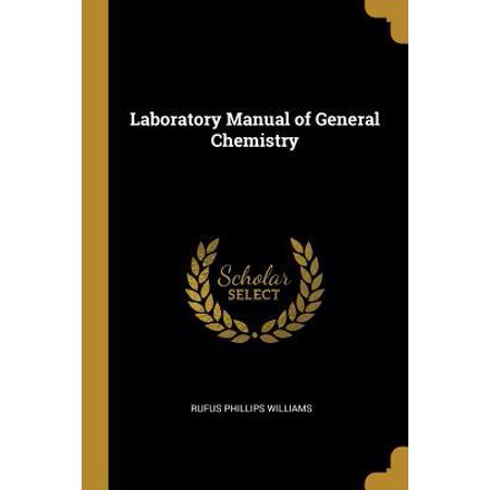 General Chemistry Laboratory Manual - Laboratory Manual of General Chemistry Paperback