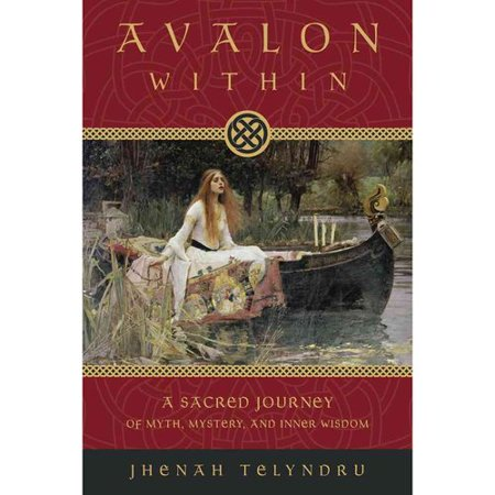 Avalon Within: A Sacred Journey of Myth, Mystery, and Inner Wisdom by