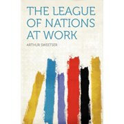The League of Nations at Work