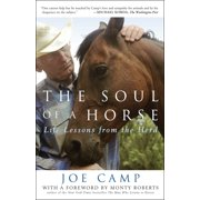 The Soul of a Horse : Life Lessons from the Herd