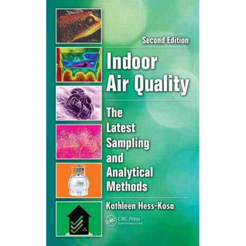 Indoor Air Quality: The Latest Sampling and Analytical Methods