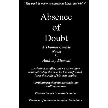 Absence Of Doubt  A Thomas Carlyle Mystery
