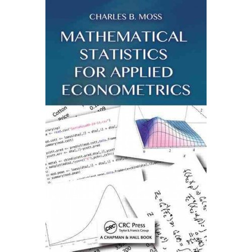 Mathematical Statistics for Applied Econometrics