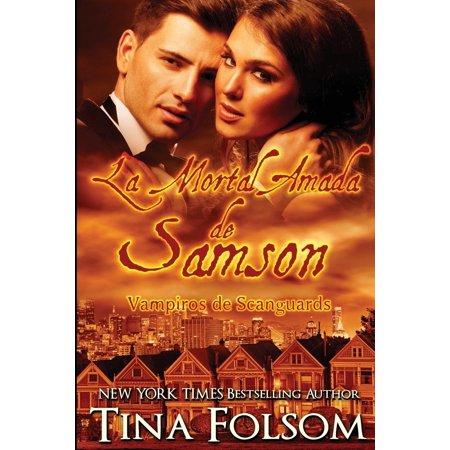 Vampiros de Scanguards: La Mortal Amada de Samson (Paperback) - Vampiros Para Halloween