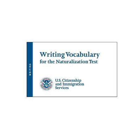 - Writing Vocabulary for the Naturalization Test
