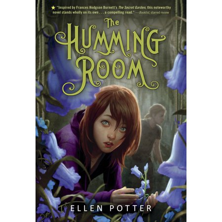 The Humming Room : A Novel Inspired by the Secret -