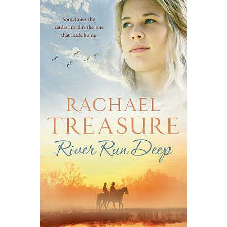 River Run Deep. Rachael Treasure
