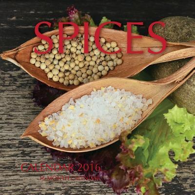 Spices Calendar 2016  16 Month Calendar
