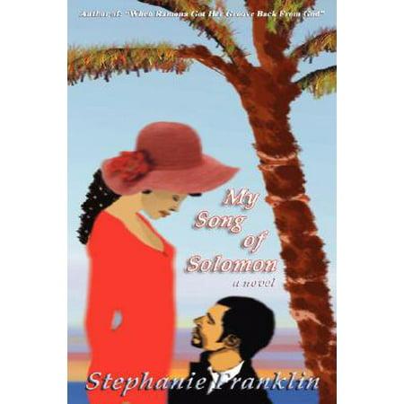 My Song of Solomon - Song Of Solomon 3