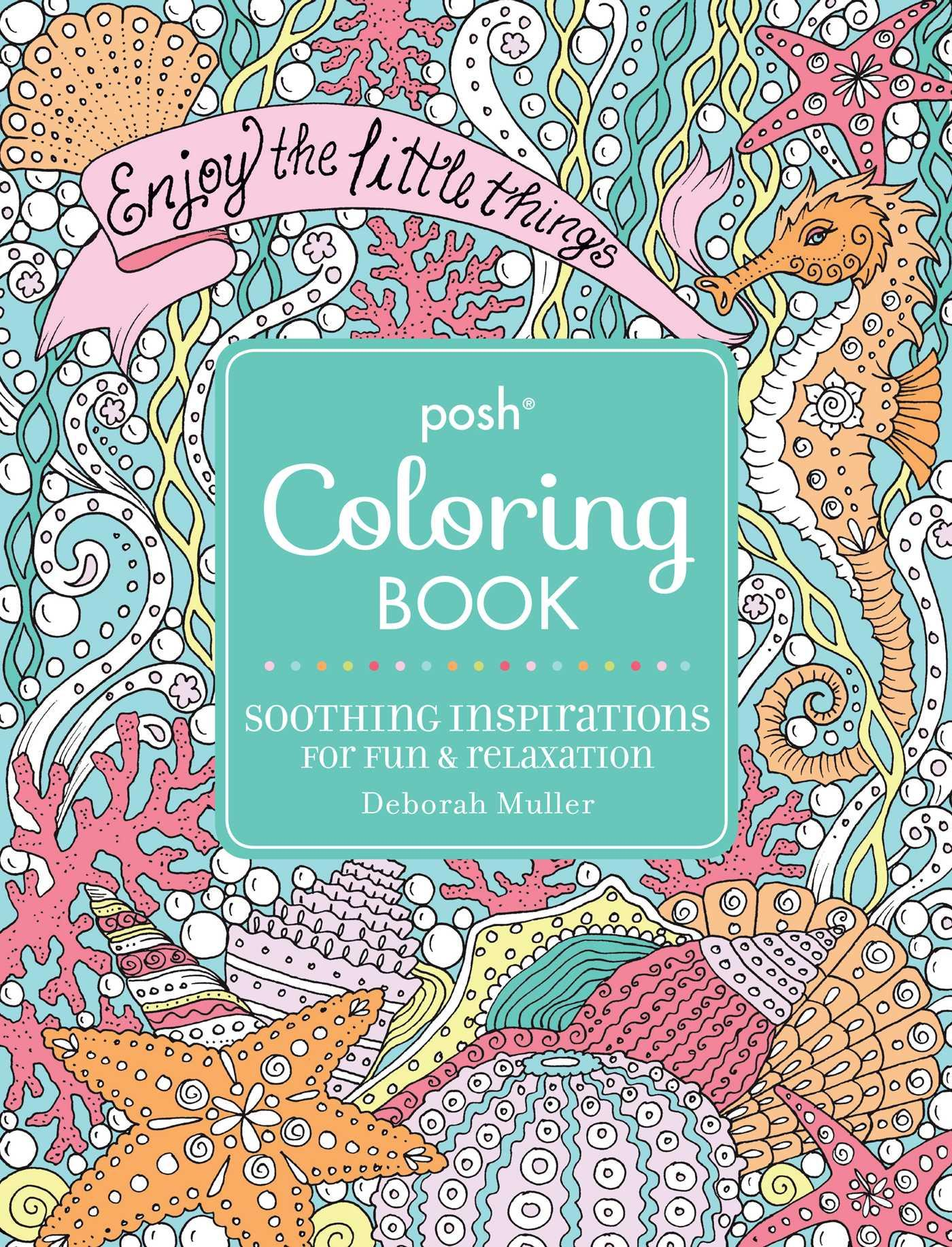 Posh Coloring Books: Posh Adult Coloring Book: Soothing Inspirations ...