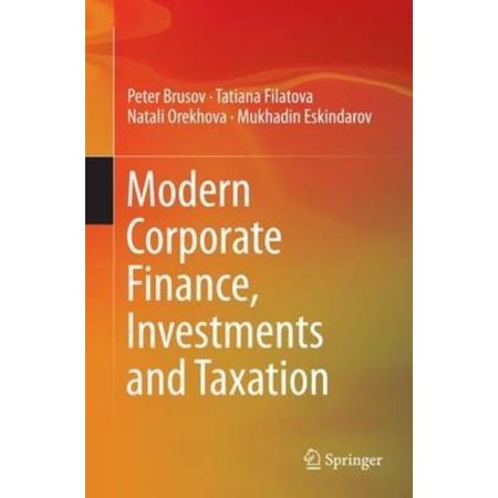 Modern Corporate Finance  Investments And Taxation
