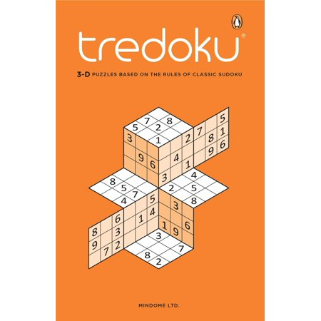 Tredoku : 3-D Puzzles Based on the Rules of Classic -