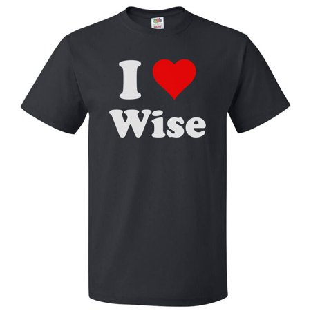 I Heart Wise T-shirt - I Love Wise Tee (3 Wise Men's Gifts)