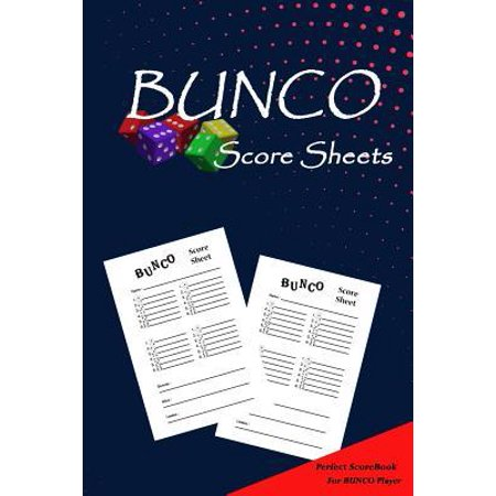 Bunco Score Sheets: Bunco Scoring Game Record Keeper Book / Blank form score sheet notebook for the dice game/Score Keeping/Games Record / Paperback