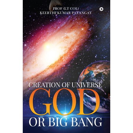 Creation of Universe God or Big Bang - eBook