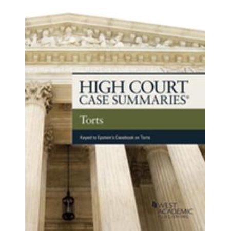High Court Cases Summaries on Torts (Keyed to Epstein) - eBook - Halloween Tort Cases