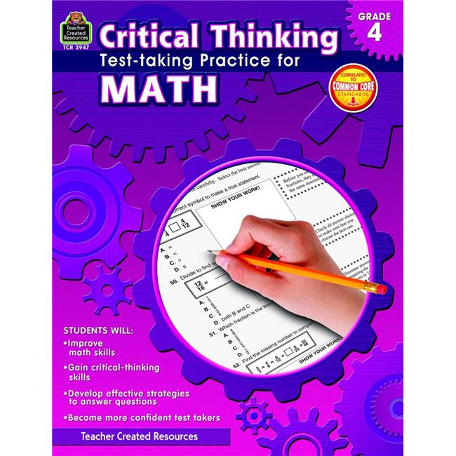 Teacher Created Resources Critical Thinking: Test-taking Practice for Math Book, Grade 4, 112 Pages